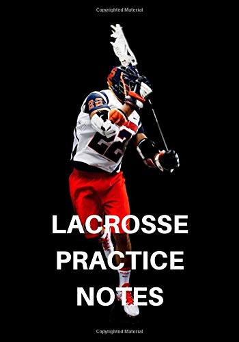 Lacrosse practice notes: Lacrosse Journal for journaling | Notebook for lacrosse lovers 122 pages 7x10 inches | Gift for men and woman girls and boys| sport | logbook