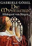 Die Mystikerin Hildegard von Bingen