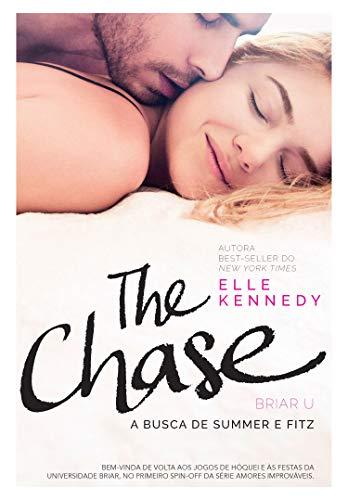 The Chase: A busca de Summer e Fitz por [Elle Kennedy, Juliana Romeiro]