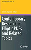 Contemporary Research in Elliptic PDEs and Related Topics (Springer INdAM Series (33))