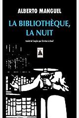 Bibliotheque, la nuit (la) (Babel) (French Edition) Mass Market Paperback