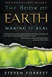 The Book of Earth: Making It Real (The Elements Series)