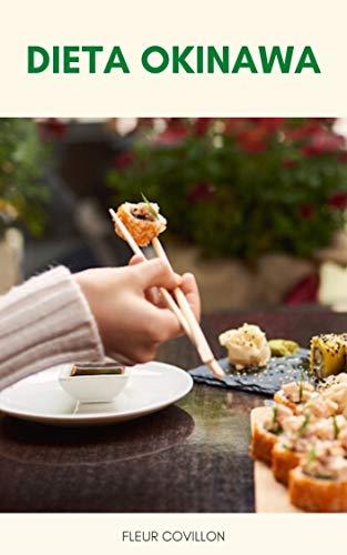 Dieta Okinawa : Può La Dieta Okinawa Aiutare A Perdere Peso E Vivere Più A Lungo ? - Il Piano Di Dieta Okinawa - Come Iniziare La Dieta Okinawa