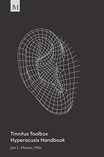 Tinnitus Toolbox Hyperacusis Handbook: First Edition (English Edition)