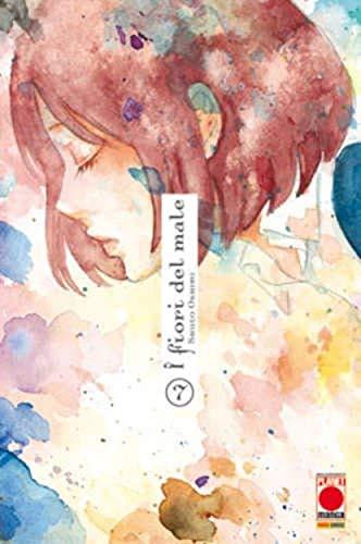 I Fiori del Male N° 7 - Ristampa - Planet Manga - Panini Comics - ITALIANO #MYCOMICS