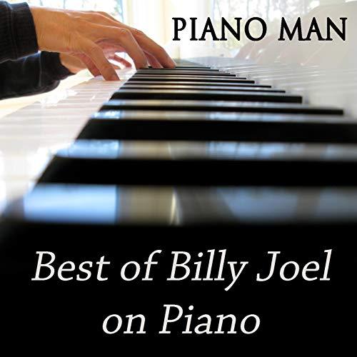 Piano Man - Best of Billy Joel on Piano
