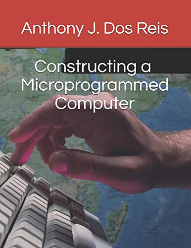 Constructing a Microprogrammed Computer