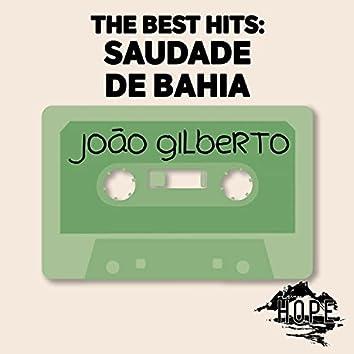 The Best Hits: Saudade De Bahia