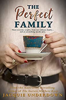 The Perfect Family by [Jacquie Underdown]