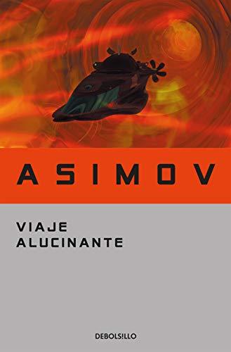 Viaje alucinante (Best Seller)