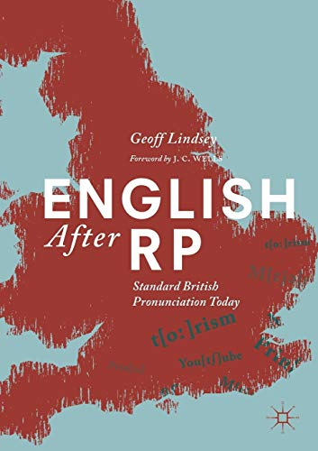 English After RP: Standard British Pronunciation Today
