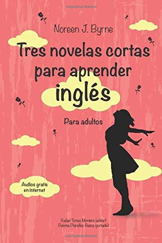 Tres novelas cortas para aprender inglés: Para adultos