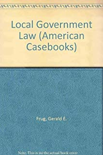 Local Government Law (American Casebook Series)