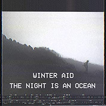 The Night is an Ocean