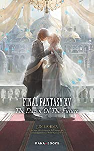 Final Fantasy XV - The Dawn of the Future Edition simple One-shot