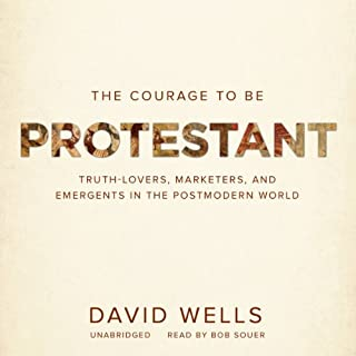 The Courage to Be Protestant cover art