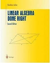 [(Linear Algebra Done Right)] [ By (author) Sheldon Axler ] [February, 2004]