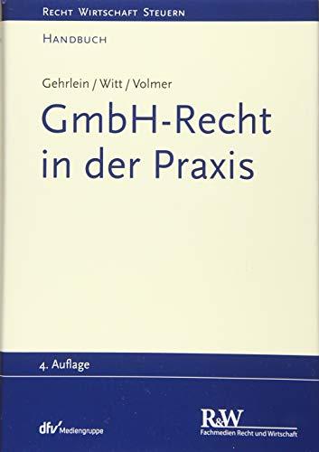 GmbH-Recht in der Praxis (Recht Wirtschaft Steuern - Handbuch)