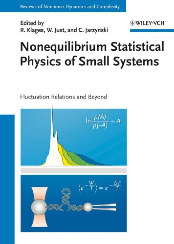 Nonequilibrium Statistical Physics of Small Systems: Fluctuation Relations and Beyond (Annual Reviews of Nonlinear Dynamics and Complexity (VCH))