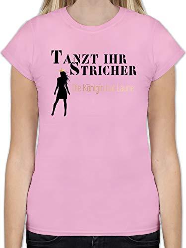 Typisch Frauen - Tanzt Ihr Stricher, die Königin hat Laune - XL - Rosa - Tanzt Ihr Stricher - königin - L191 - Tailliertes Tshirt für Damen und Frauen T-Shirt
