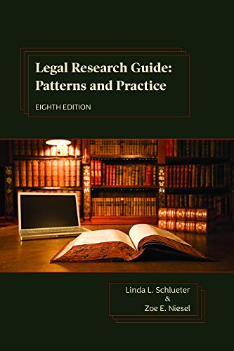 Legal Research Guide: Patterns and Practice, Eighth Edition (English Edition)