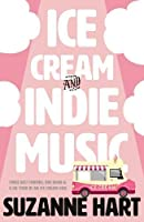 Ice Cream and Indie Music