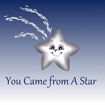 You Came from a Star