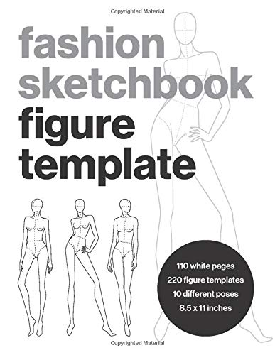 Fashion Sketchbook Figure Template: This fashion illustration sketchbook contains 220 female fashion figure templates. Makes an ideal fashion ... designed fashion croquis fashion templates.