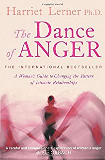 The Dance of Anger: A Woman's Guide to Changing the Pattern of Intimate Relationships