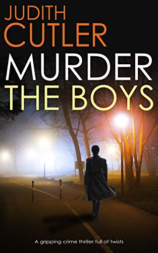 MURDER THE BOYS a gripping crime thriller full of twists (Detective Kate Power Mystery Book 1)