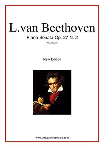 Moonlight Sonata with audio: Sonata Op.27 No.2 by Ludwig van Beethoven (English Edition)
