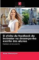 O efeito do feedback do instrutor no desempenho escrito dos alunos