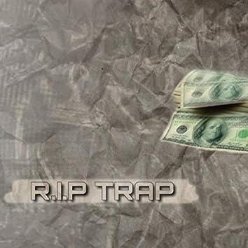 R.I.P TRAP