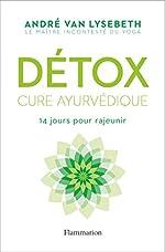 Détox - Cure ayurvédique d'André Van Lysebeth