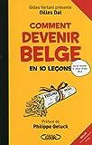 Comment devenir belge en 10 leçons (French Edition)
