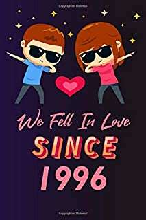We fell in love since 1996: 120 lined journal / 6x9 notebook / Gift for valentines day / Gift for couples / for her / for ...