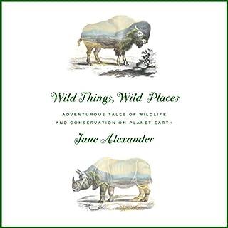 Wild Things, Wild Places Titelbild