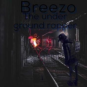 The Under Ground Rapper