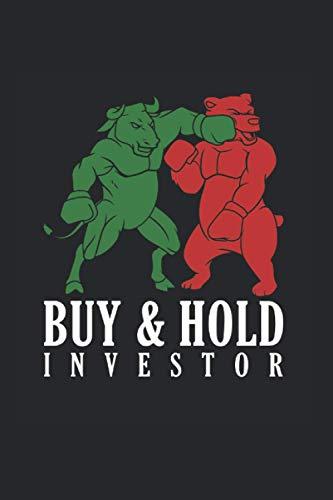 Buy & Hold Investor: Cooles Aktien Investor Notizbuch, Bull Vs. Bear Börsen Investment Bulle & Bär Sprüche I Kariert 120 Seiten, A5