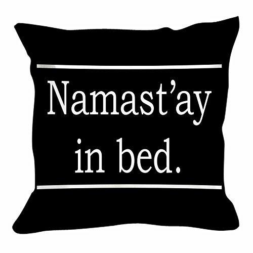 Sar54ryld Namastay In Bed Cushion Namaste Yoga Funny Humor Custom Pillow Cover Pillowcases 18'