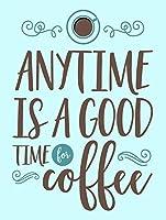 いつでもコーヒーを飲むのに良い時期です、ブリキのかんばん、ヴィンテージの鉄絵のメタルプレートノベルティの装飾クラブカフェバー