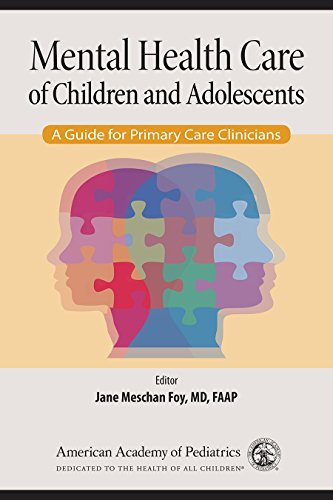 Mental Health Care of Children and Adolescents (A Guide for Primary Care Clinicians)