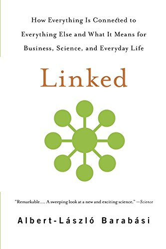 Image OfLinked: How Everything Is Connected To Everything Else And What It Means For Business, Science, And Everyday Life