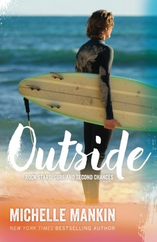 Outside (Rock Stars, Surf and Second Chances)