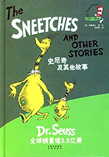 Dr. Seuss Classics: The Sneetches and Other Stories (New Edition) (Chinese Edition)