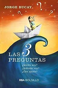 Las 3 preguntas par Jorge Bucay