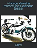 Vintage Yamaha Motorcycle Calendar 2022