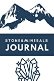 Stone and Minerals Journal: Keep Reviews & Track , Gift for Mineral & Stone Collectors , Notebook for Collectors Adults & Teens