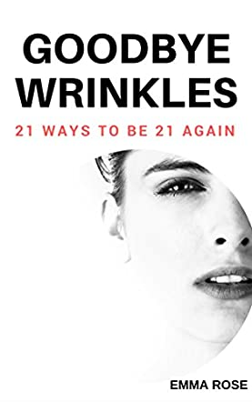 Goodbye Wrinkles