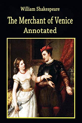 The Merchant of Venice: Penguin Classic Fully (Annotated) Edition (English Edition)